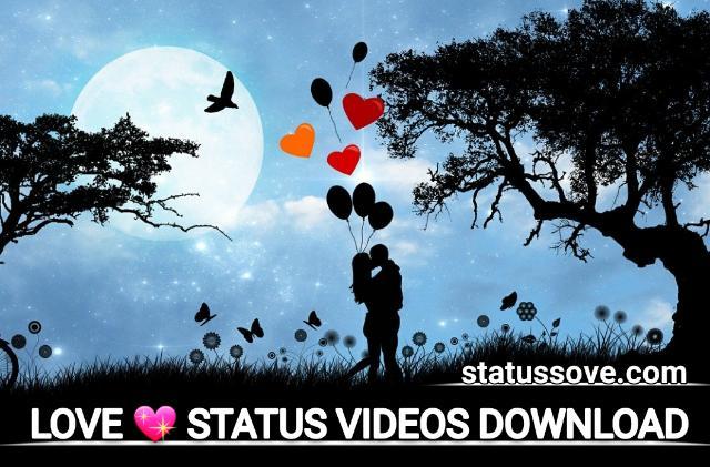 Love status video download