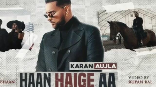 Haan Haige Aa Karan Aujla New Punjabi Song video download