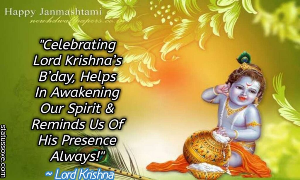 Celebrating Lord Krishna's B'day, Helps In Awakening Our Spirit & Reminds Us Of His Presence Always