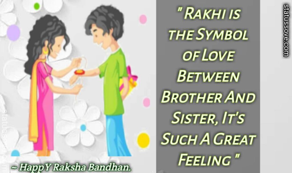 Rakhi is the Symbol of Love Between Brother And Sister, It's Such A Great Feeling, Happy Rakhi