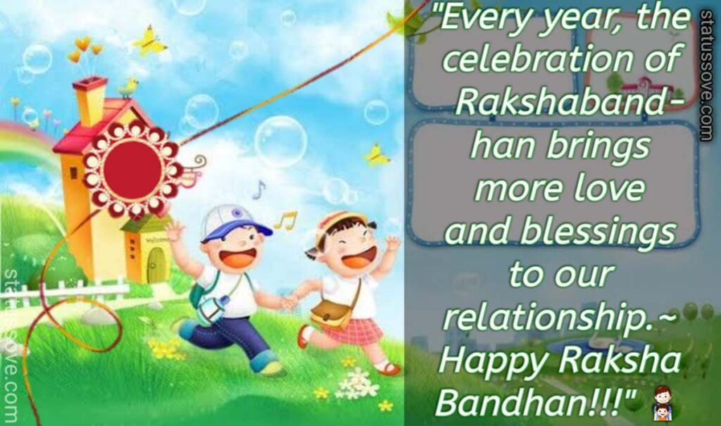 Every year, the celebration of Rakshabandhan brings more love and blessings to our relationship