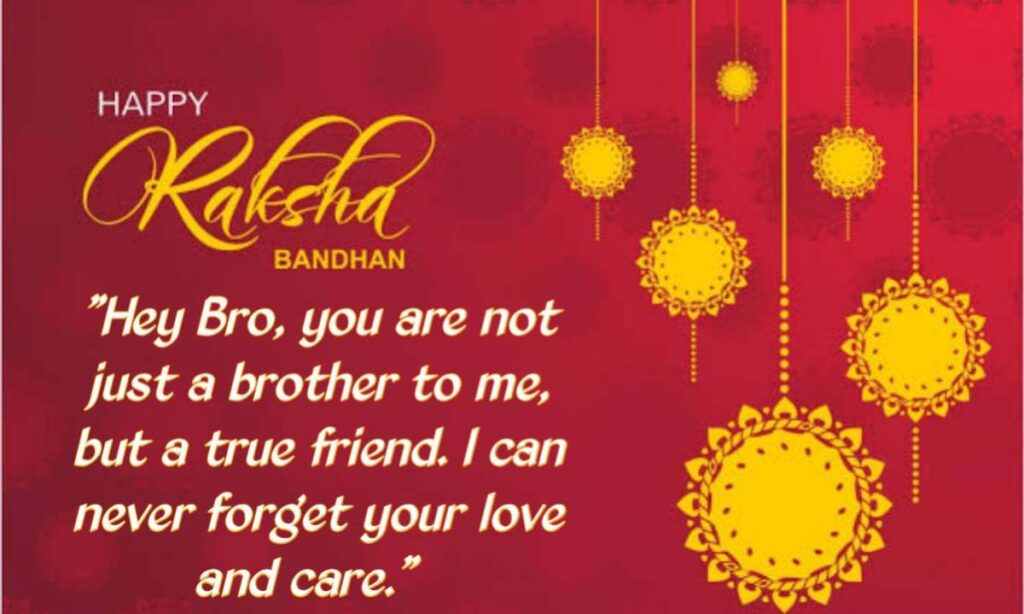 Hey Bro, you are not just a brother to me, but a true friend. I can never forget your love and care.