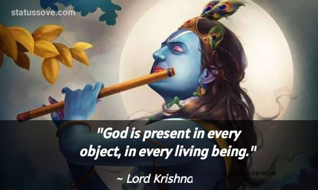 God is present in every object, in every living being