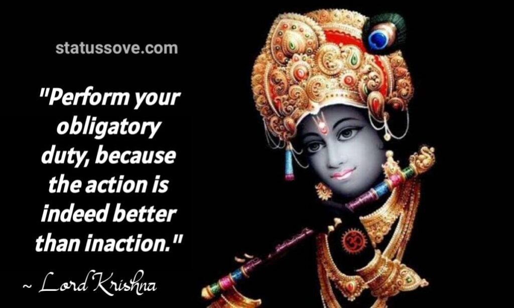 Perform your obligatory duty, because the action is indeed better than inaction